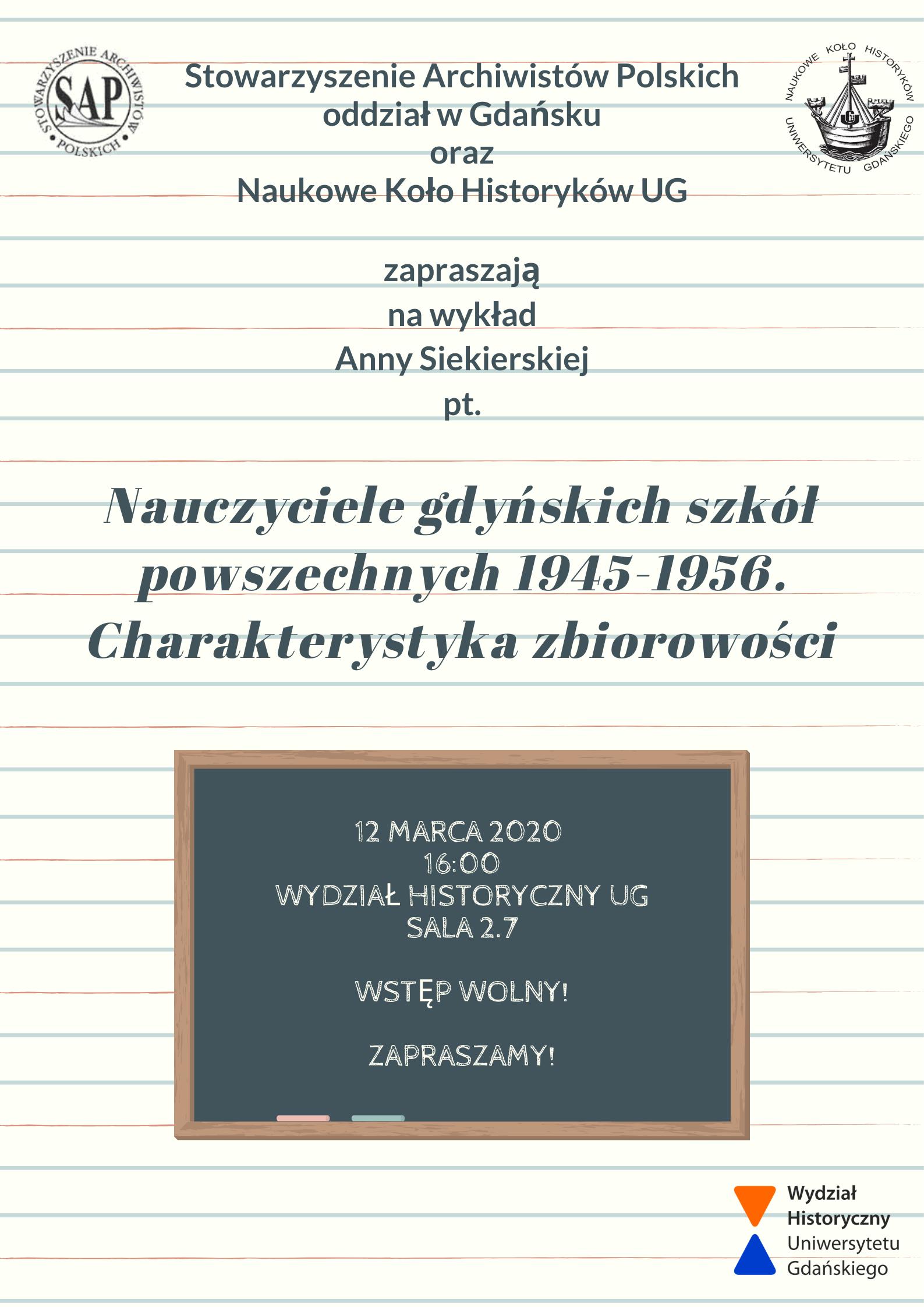 """Plakat z zaproszeniem na wykład pod tytułem """"Nauczyciele gdańskich szkół powszechnych 1945-1956. Charakterystyka zbiorowości"""""""